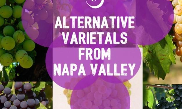 6 Alternative Varietals From Napa Valley