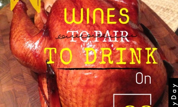 5 Wines to DRINK this Thanksgiving
