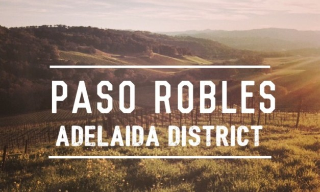Exploring the Adelaida District of Paso Robles