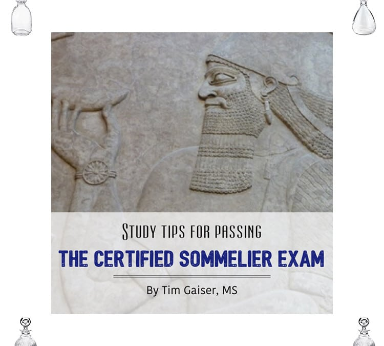 Study Tips for Passing the Certified Sommelier Exam
