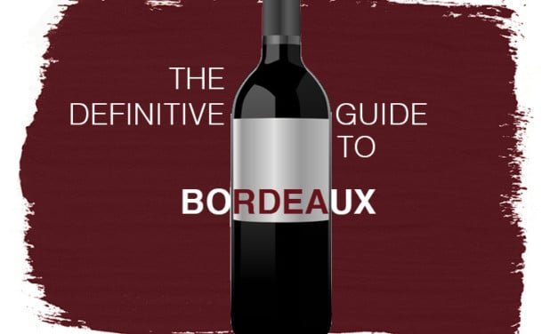 The Definitive Guide to Bordeaux