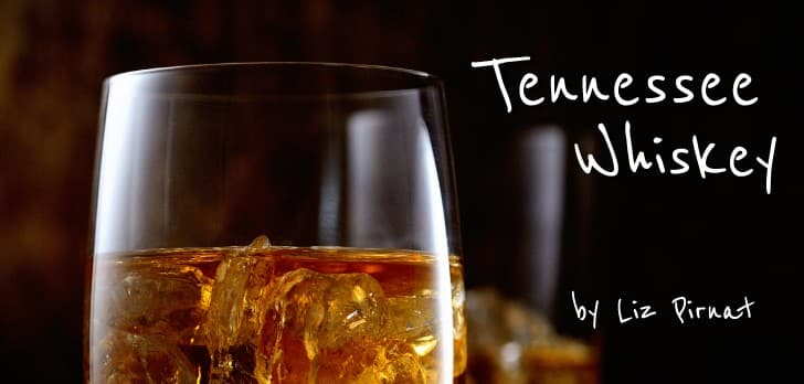 Tennessee Whiskey 101