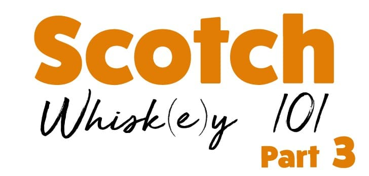 Scotch Whisky 101 — Liz Goes to School